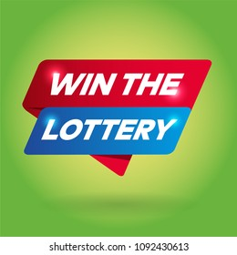 WIN THE LOTTERY arrow tag sign.