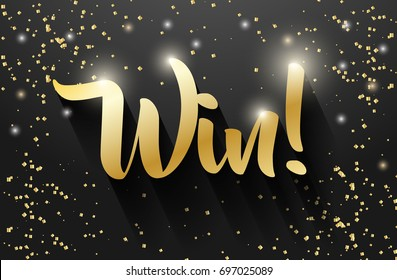 Win sign vector banner design, Golden win text.