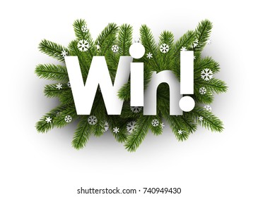Win winter background with fir branches and snowflakes. Vector illustration.