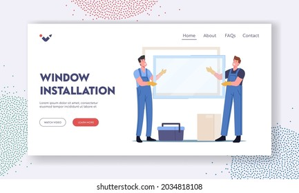 Window Installation Landing Page Template. Workers in Overalls Put Glass in Frame, Installing Plastic Window in Apartments. Contractor Male Characters Home Renovation. Cartoon Vector Illustration