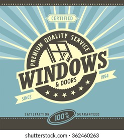 Windows and doors retail and service. Retro poster layout. Vintage ad template. Premium quality service for PVC and alu window frames.