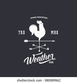 Windvane Rooster Abstract Retro Style Vector Sign, Emblem or Logo Template. Vintage Shabby Texture and Typography. On Dark Background.