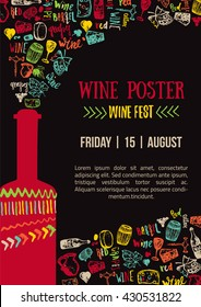 Wine creative colorful Poster for Wine Fest. House Poster with lettering.