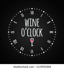 """Wine glass concept with clock face. """"Wine oclock"""" lettering on black background"""
