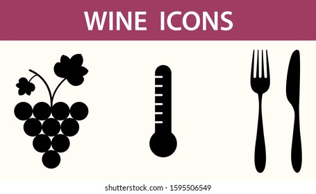 Wine icon, bunch of grapes, thermometer, fork and knife. Wine features. Vector illustration.