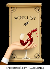Wine list with hand holding a wineglass with splashed wine. Vintage menu template with framed old parchment. Vector illustration