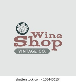Wine logo, shop logotype, label. Vintage co poster sign. Typographic design vector illustration. Winery badge. Stock emblem isolated on bright background.