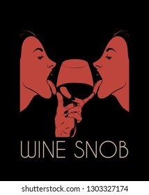 Wine snob. Vector hand drawn illustration of pretty girls licking wineglass isolated. Creative artwork. Template for card, poster. banner, print for t-shirt, pin, badge, patch.