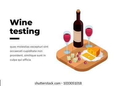 Wine tasting banner isometric vector illustration. Shop or wine degustation concept. Presentation of alcohol. Red wine on a wooden stand with a glass of wine and cheese, cheddar, dor blu