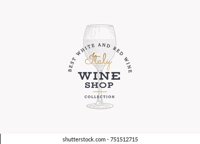 Wines of Italy. Vector logo of wine shop with image glass of wine on light background. Engraved style.