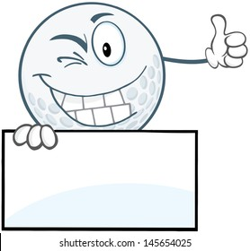 Winking Golf Ball Holding A Thumb Up Over Blank Sign. Vector Illustration