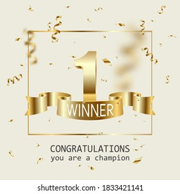 Winner banner. 1 place in competition. Shining golden number one with golden ribbon and winner text, falling confetti. Winning in contest, game, lottery or championship vector illustration.