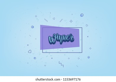 Winner banner. Handwritten lettering with decoration. Sticker creative text with geometric composition. Template  for social media nework. Vector illustration.