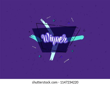 Winner card for social media network. Dark banner with geometric trapezium composition and handwritten lettering. Sticker text with decotarion and violet textured background. Vector illustration.