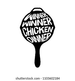 Winner Winner Chicken Dinner Typography on a Pan vector illustration, Playerunknown's Battleground vector illustration, PUBG winner vector illustration, PUBG Pan