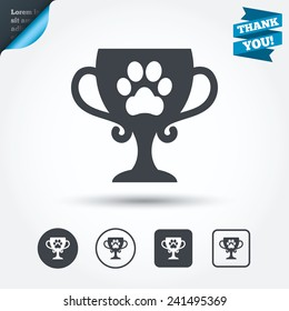 Winner pets cup sign icon. Trophy for pets. Circle and square buttons. Flat design set. Thank you ribbon. Vector