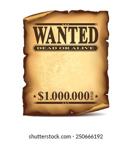 Wintage wanted poster isolated on white photo-realistic vector illustration