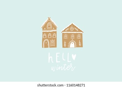 Winter card with christmas cookie house. Hand drawn holiday postcards, poster, invitation design. Hello winter. Vector illustration