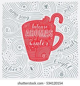 Winter Card. The Lettering - Intense Aromas Of Winter. New Year / Christmas Design. Handwritten Swirl Pattern. Vector Illustration.