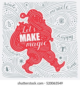 Winter Card. The Lettering - Let's Make Magic. New Year / Christmas Design. Handwritten Swirl Pattern. Vector Illustration.