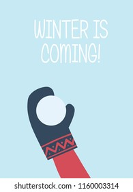 Winter is coming card vector template. Hand with glove throwing snowball. Symbol of happiness, joy, playfulness. Eps10 vector illustration.