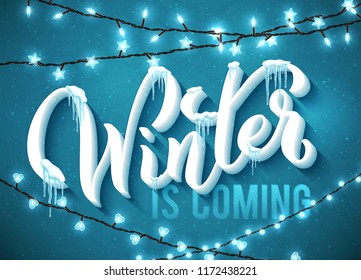 Winter is coming poster with realistic icicles and christmas sparkling lights. Vector illustration.