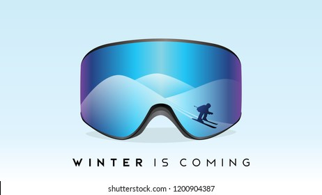 winter is coming snowing mountains and skiing man in ski google reflection