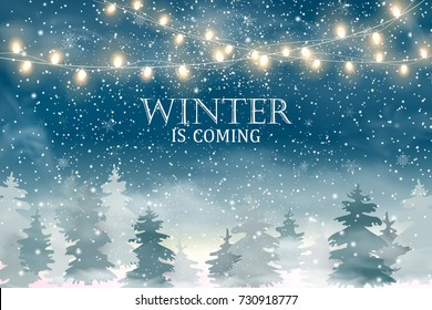Winter is coming. Winter Woodland Landscape with falling snow, lights garlands, christmas tree. Design template for flyer, banner, invitation, congratulation, poster design. Vector illustration.