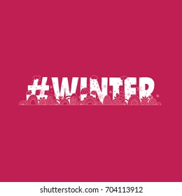 #winter doodle vector illustration with the word hash tag winter, umbrellas, swirls, snowflakes, gloves, clouds and cups of warm coffee on pink background