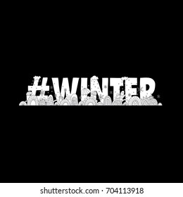 #winter doodle vector illustration with the word hash tag winter, umbrellas, swirls, snowflakes, gloves, clouds and cups of warm coffee on black background