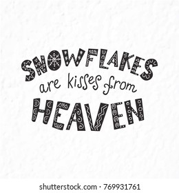 Winter quote and phrase. Hand drawn lettering with decorative elements. Scandinavian style.