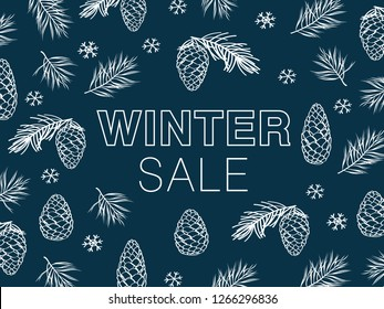 Winter sale. Background with hand drawn cones, pine spruce, snowflakes. Vector.
