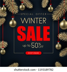 Winter sale. Black promo poster with gold Christmas balls and fir branches. Special offer, 50 percent discount. Vector background.