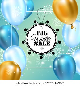 Winter sale inscription on background with snowflake and realistic helium balloons. Vector illustration EPS10. It can be used as a poster, invitation, label, flyer