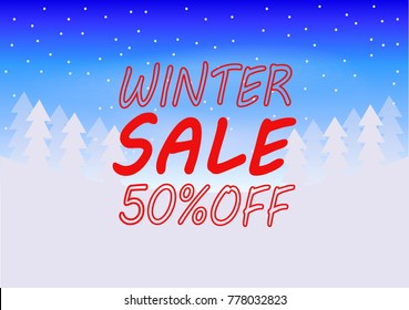 Winter sale poster, flyer, background, banner. Vector illustration of a red text on white blue background and snow around it.50% discount