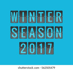WINTER SEASON 2017, vector scoreboard, departure board for seasonal promotions, black and blue flip sign isolated on blue background