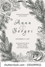 Winter wedding invitation with spruce, cones, white roses and a dusty miller. Botanical illustration. Vector  black and white background. Rustic wedding.