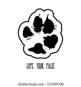 Wipe your paws. Silhouette from a print of real paws of a dog with a contour, dirty traces of a Labrador. Vector illustration, isolated.