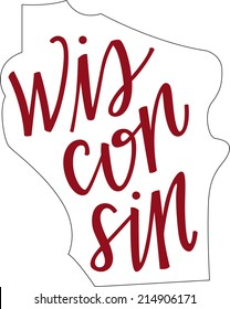 Wisconsin State Outline and Hand-lettering