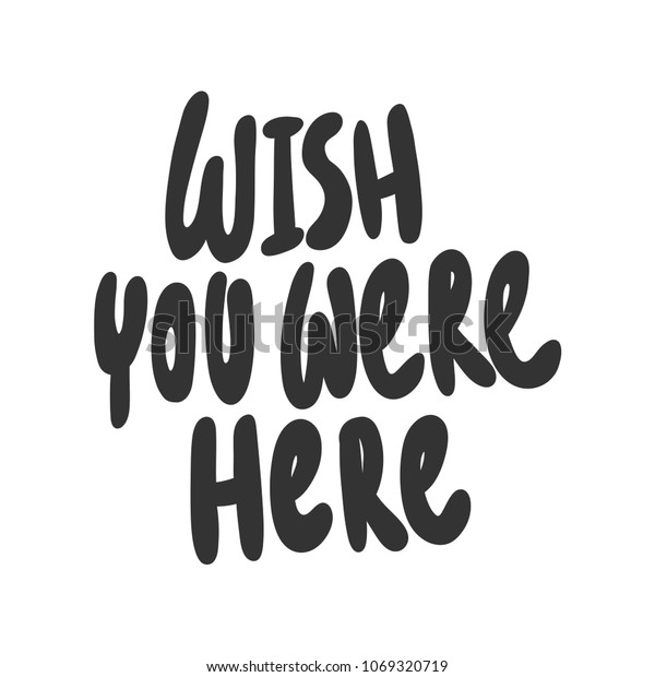 Wish You Were Here Sticker Social Stock Vector (Royalty Free