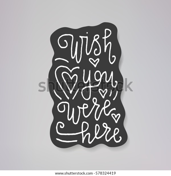 Wish You Were Here Vector Illustration Stock Vector (Royalty Free