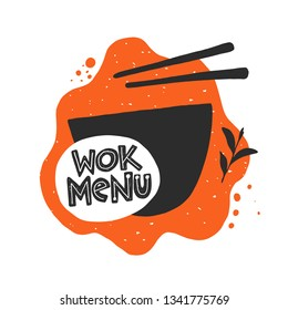 Wok menu. Traditional chinese and thai cuisine. Hand drawn vector illustration for menu, cafe, restaurant, bar, poster, banner, emblem, sticker, logo, label, asian festival,