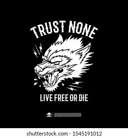 Wolf and the inscription trust none. Design for printing on t-shirts, stickers and more. Vector.