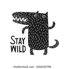 Wolf - stay wild. Black and white style.