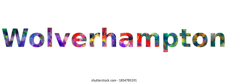 Wolverhampton. Colorful typography text banner. Vector the word wolverhampton design