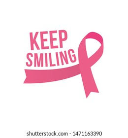 Woman Cancer Ribbon keep smiling typography style design for t shirt - VECTOR