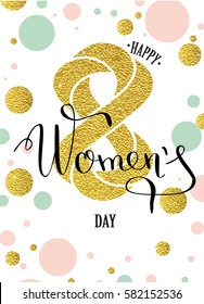Woman day lettering greeting card with geometric form diamond. low poly style jewel shape in golden glitter background. Calligraphy lettering. Vector illustration EPS 10.