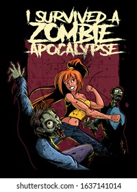 A woman fighter, crushing zombies. I survived a zombie apocalypse, comic book style illustration, shirt design.