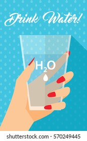 Woman Hand Holding Water H2O Glass Cup -  Drink Water Flyer Poster - Simple Flat Design Vector Illustration
