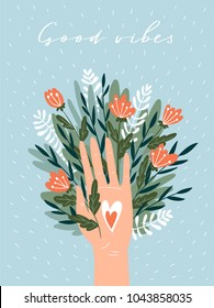 Woman hand isolated on the blue background with flowers, heart and lettering - 'Good vibes'. Cute inspirational card. Vector illustration in hand drawn style.